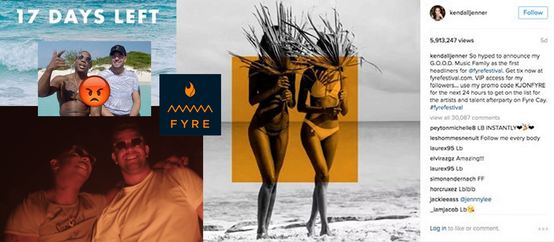 Fyre Festival Influencer Marketing Gone Wrong