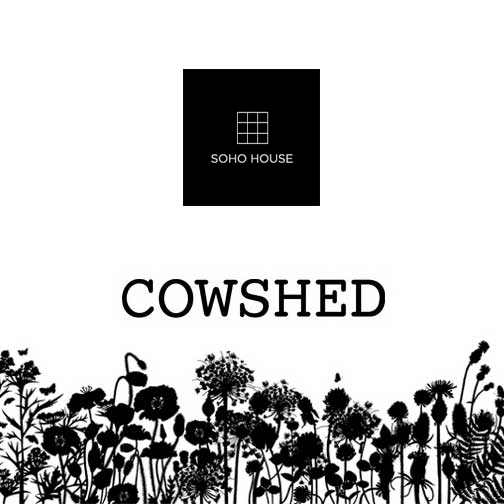 Soho House Cowshed